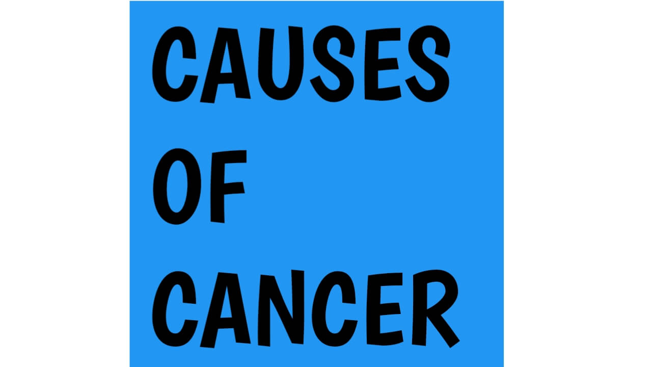 Causes of cancer